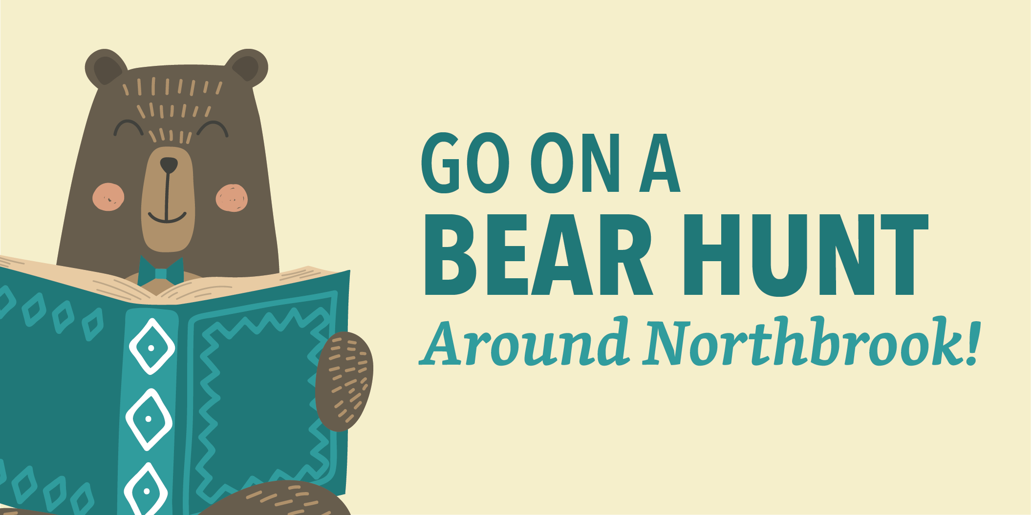 Go on a Bear Hunt Around Northbrook