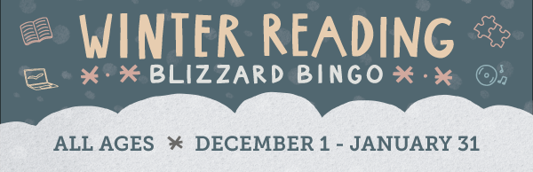 Winter Reading: Blizzard Bingo